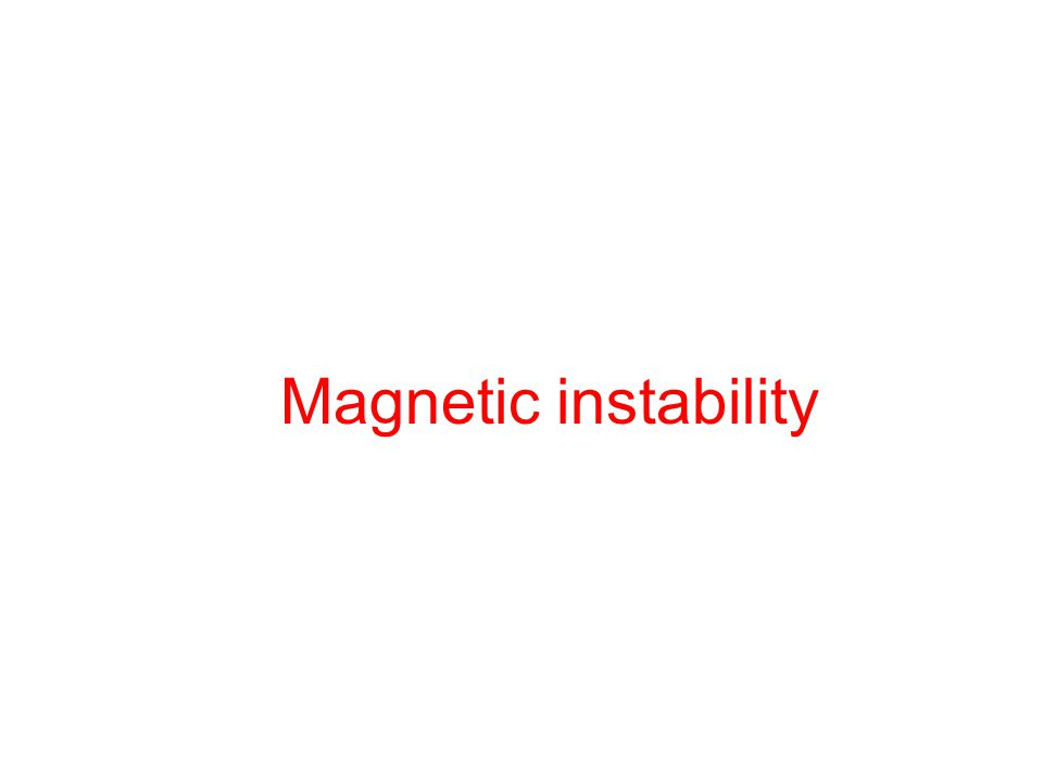 Magnetic instability