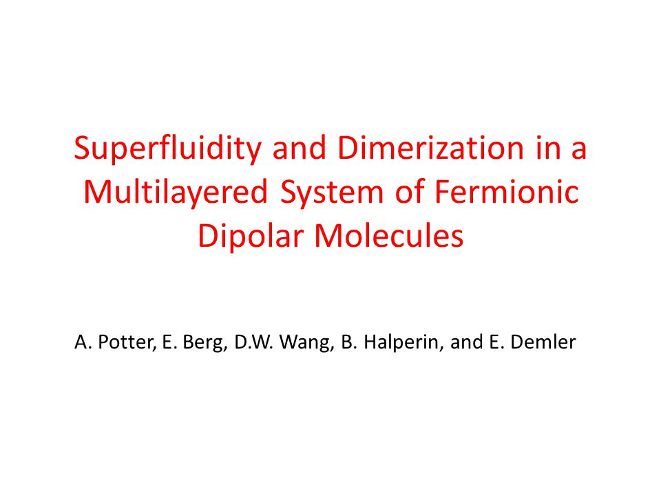 Superfluidity and Dimerization in a Multilayered System of Fermionic Dipolar Molecules A.