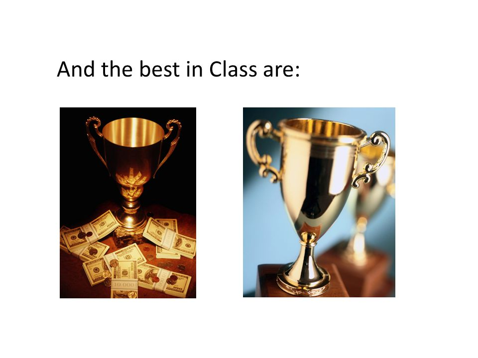 And the best in Class are: