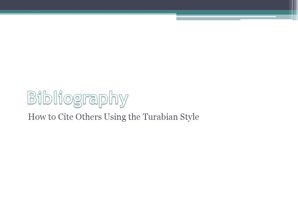 How to Cite Others Using the Turabian Style