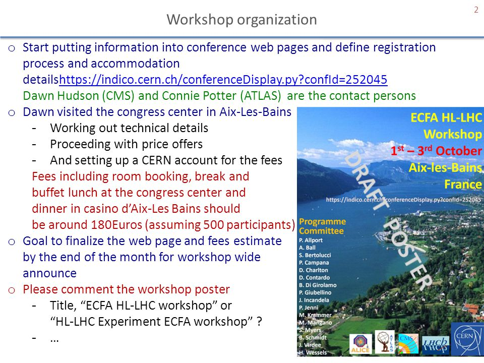 Next meetings 3 o June preparatory session -Open to working group proponents and SC (about 90 people) plus few invited people.