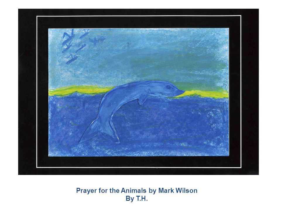 Prayer for the Animals by Mark Wilson By T.H.