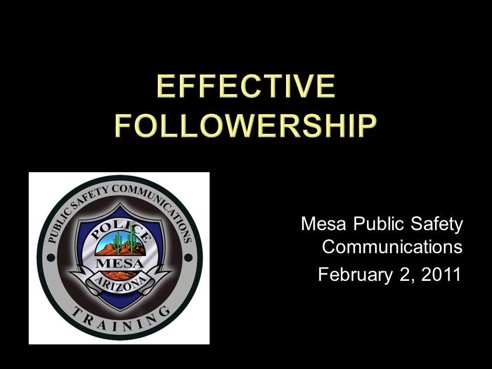 Mesa Public Safety Communications February 2, 2011