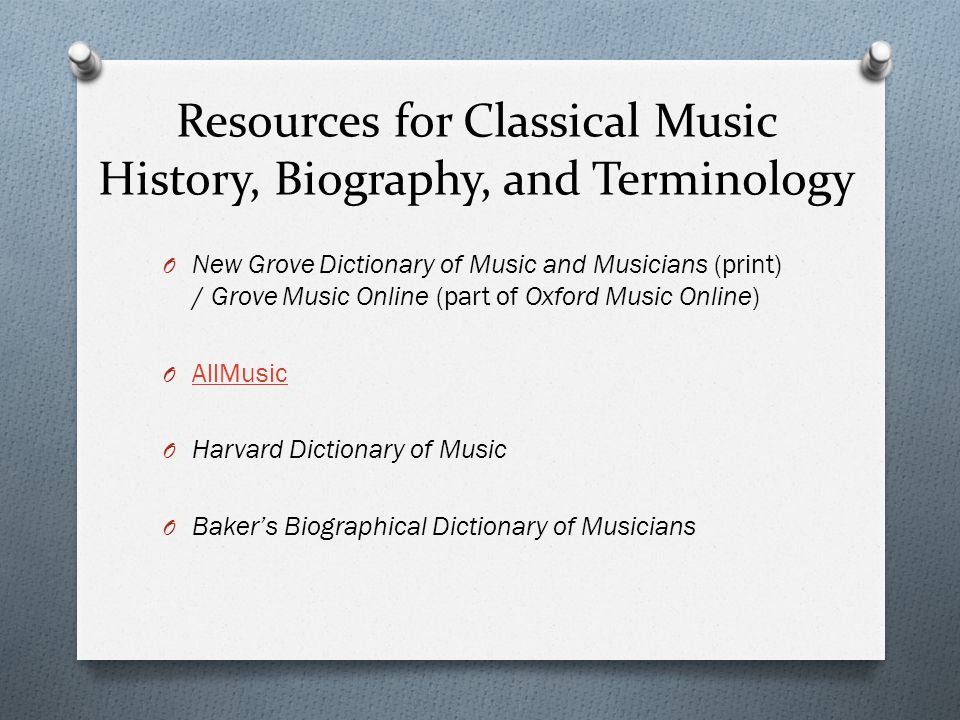 Reference Tools O Dictionaries and encyclopedias O Thematic catalogs O Guides to research O Discographies O Song indexes O Music databases O Directories