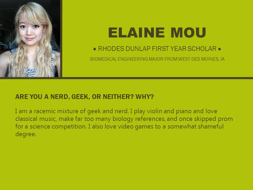 ELAINE MOU ARE YOU A NERD, GEEK, OR NEITHER. WHY.