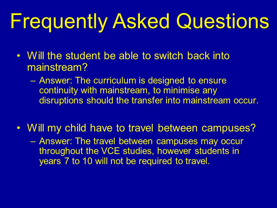 Will the student be able to switch back into mainstream.