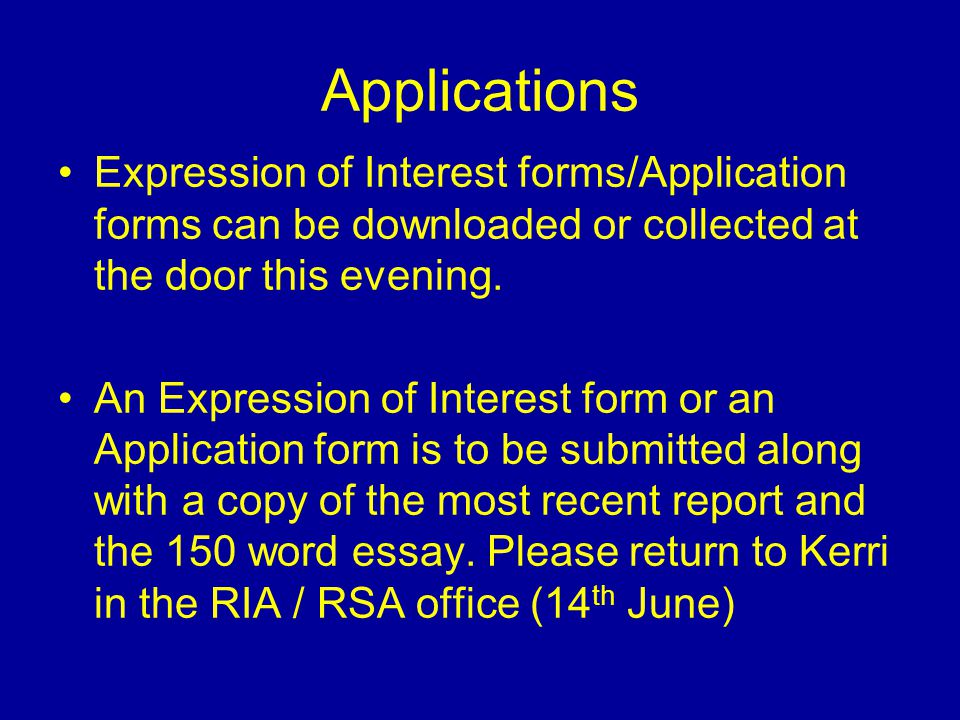 Applications Expression of Interest forms/Application forms can be downloaded or collected at the door this evening.