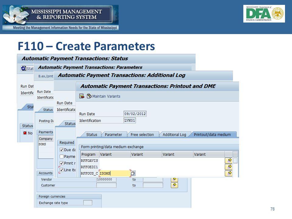 F110 – Create Parameters 78