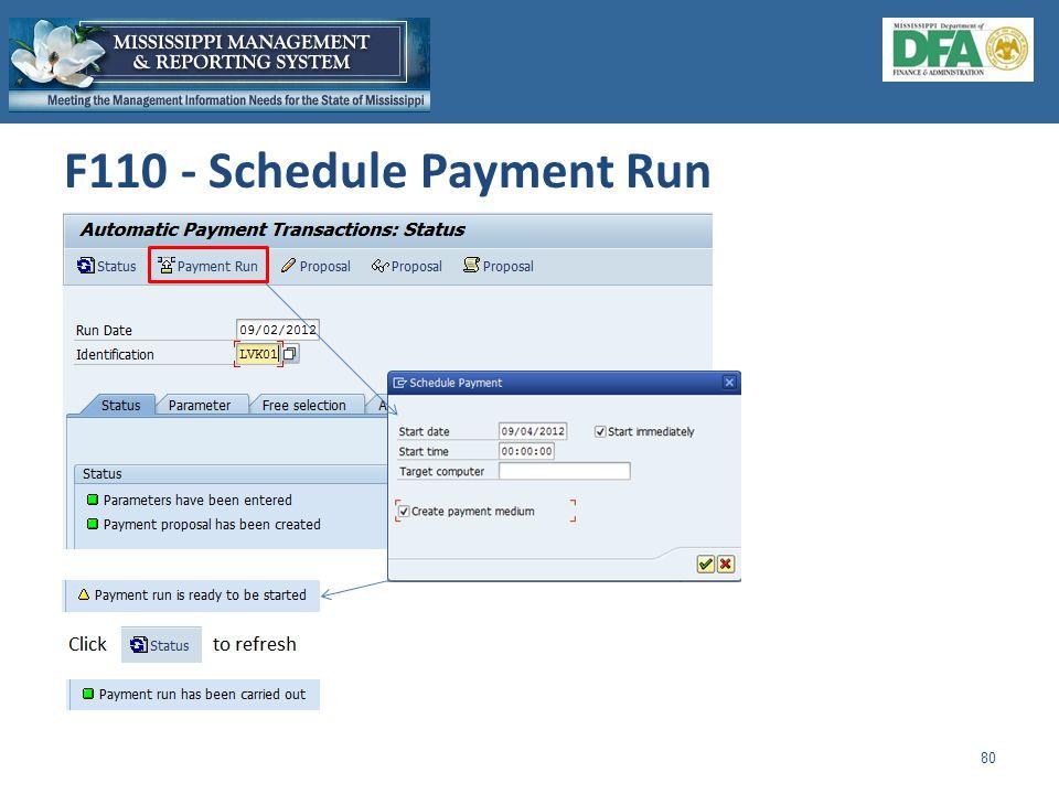 F110 - Schedule Payment Run 80