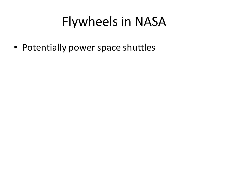 Flywheels in NASA Potentially power space shuttles