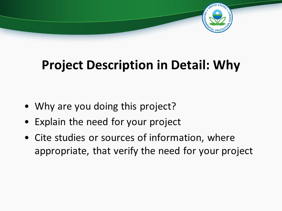 Project Description in Detail: Why Why are you doing this project? Explain the need for your project Cite studies or sources of information, where app
