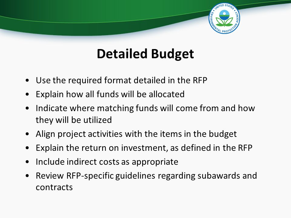 Detailed Budget Use the required format detailed in the RFP Explain how all funds will be allocated Indicate where matching funds will come from and h