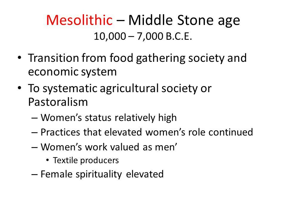 C. The Neolithic Revolution, c. New Stone 10,000 ‑ 4000 B.C.E.