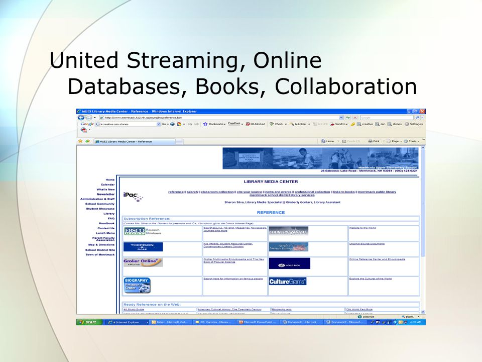 United Streaming, Online Databases, Books, Collaboration