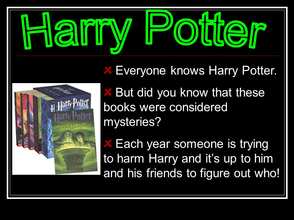 Everyone knows Harry Potter. But did you know that these books were considered mysteries.