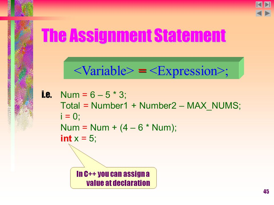 45 The Assignment Statement i.e.