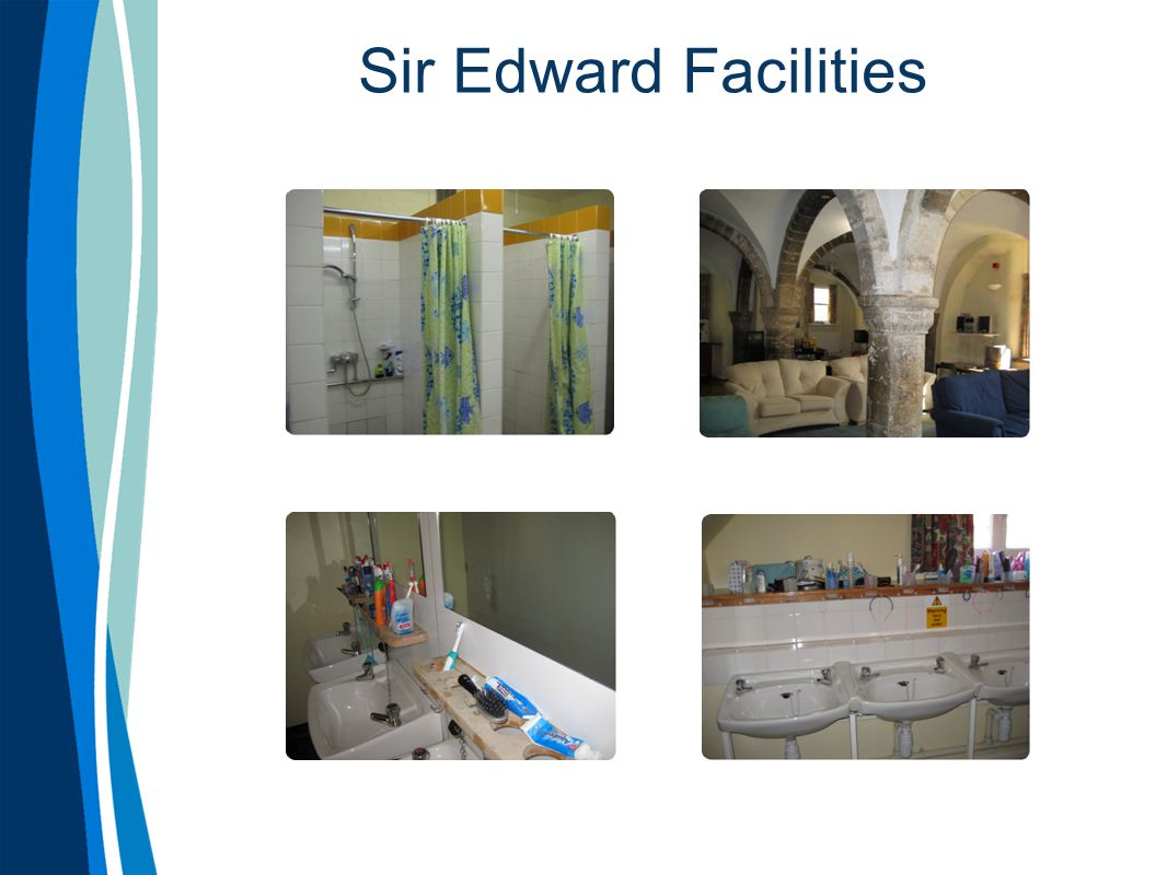 Sir Edward Facilities