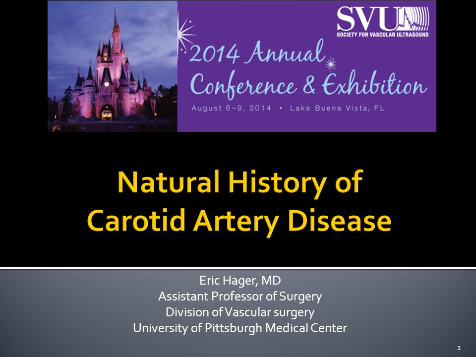 Eric Hager, MD Assistant Professor of Surgery Division of Vascular surgery University of Pittsburgh Medical Center 1