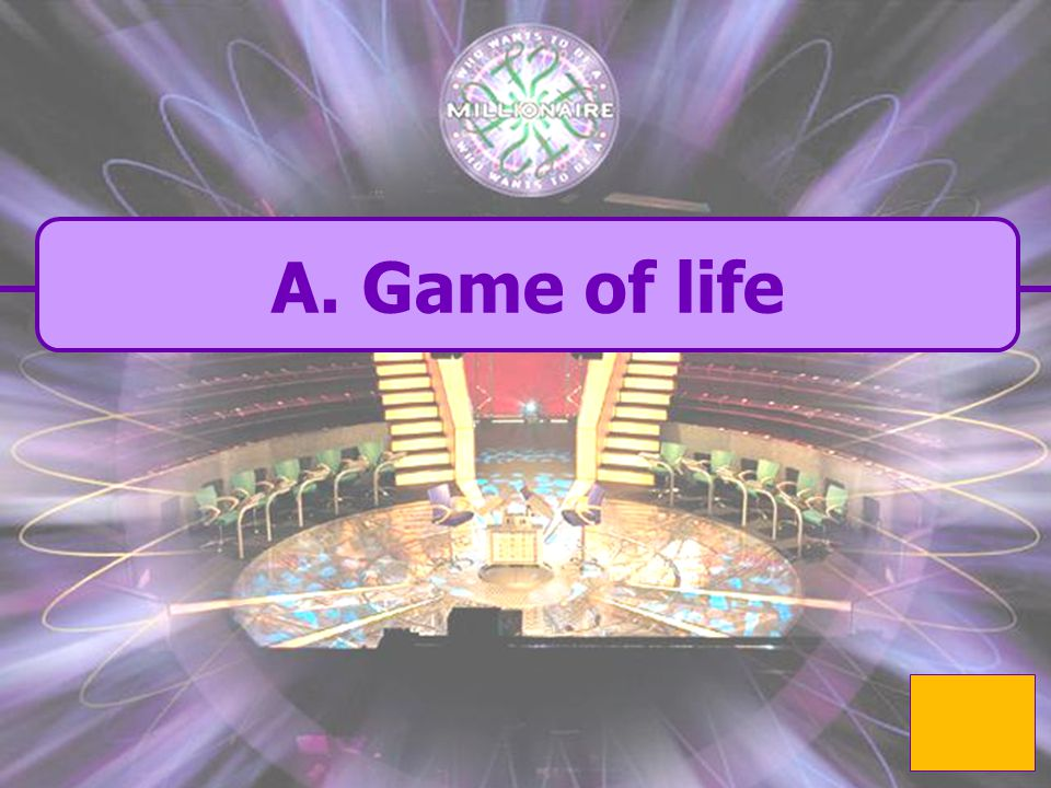  A. game of life A. game of life Whats Tegans favourite board game  B.