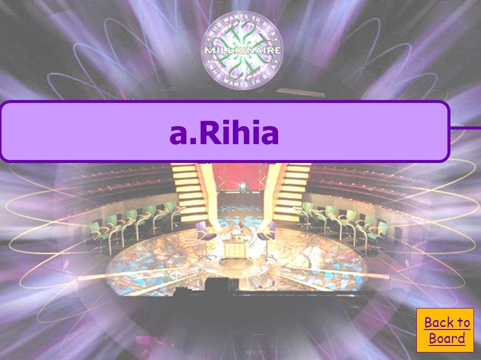  A. Rihia A. Rihia  C. rihir C. rihir  B. rihie B.