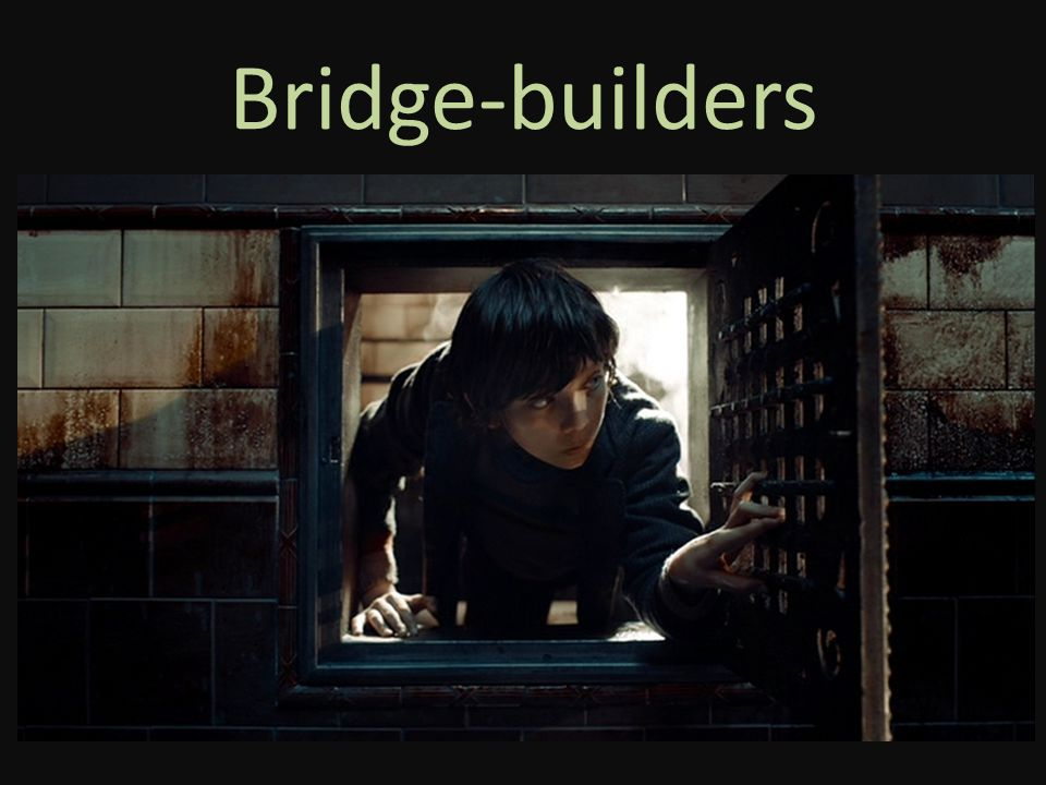 Bridge-builders