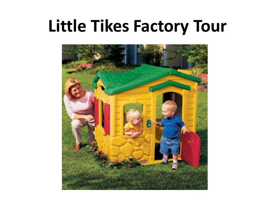 Little Tikes Factory Tour