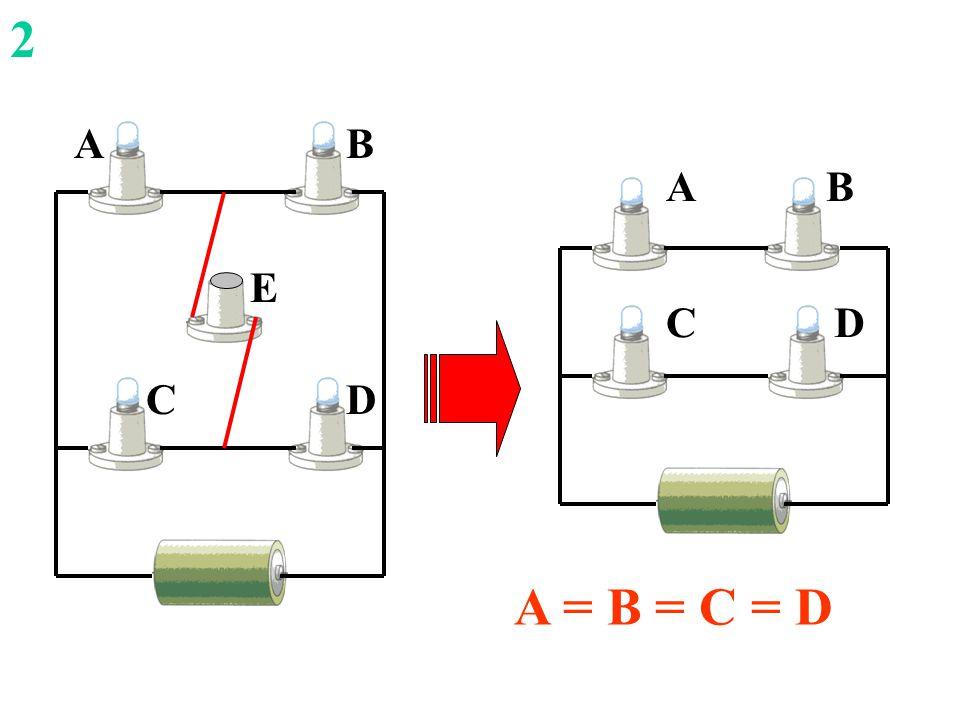 DC AB E 2 A = B = C = D D B C A