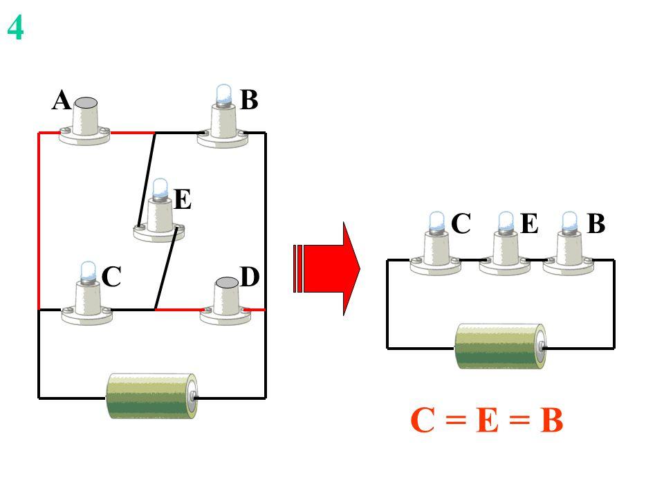 C E B D A BCE 4 C = E = B
