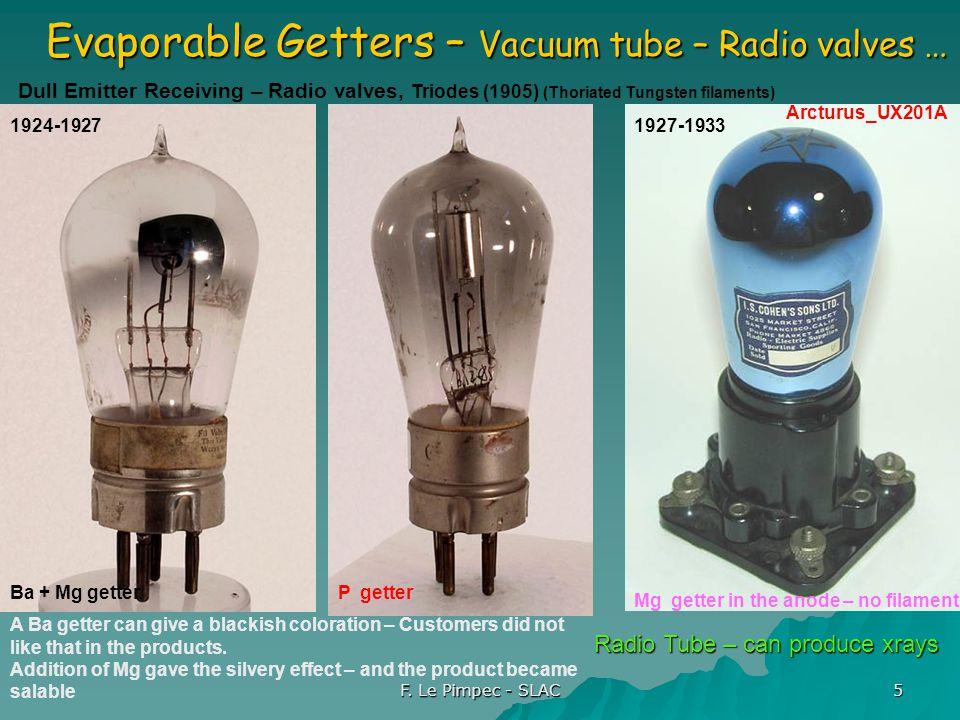 F. Le Pimpec - SLAC 5 Evaporable Getters – Vacuum tube – Radio valves … Arcturus_UX201A Dull Emitter Receiving – Radio valves, Triodes (1905) (Thoriat