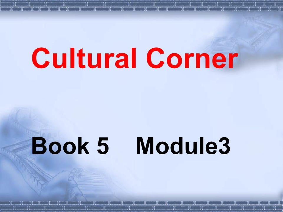 Cultural Corner Book 5 Module3