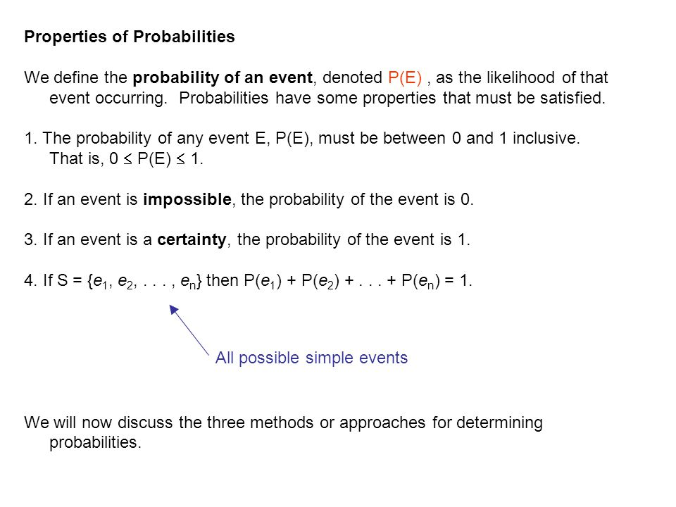 Classical Approach The classical method of computing probabilities requires equally likely outcomes.