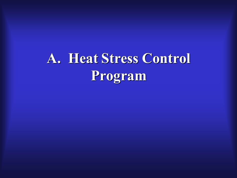 A. Heat Stress Control Program