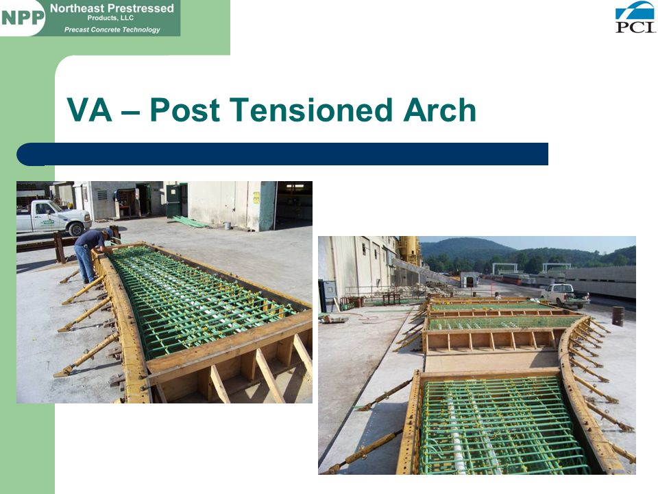 VA – Post Tensioned Arch