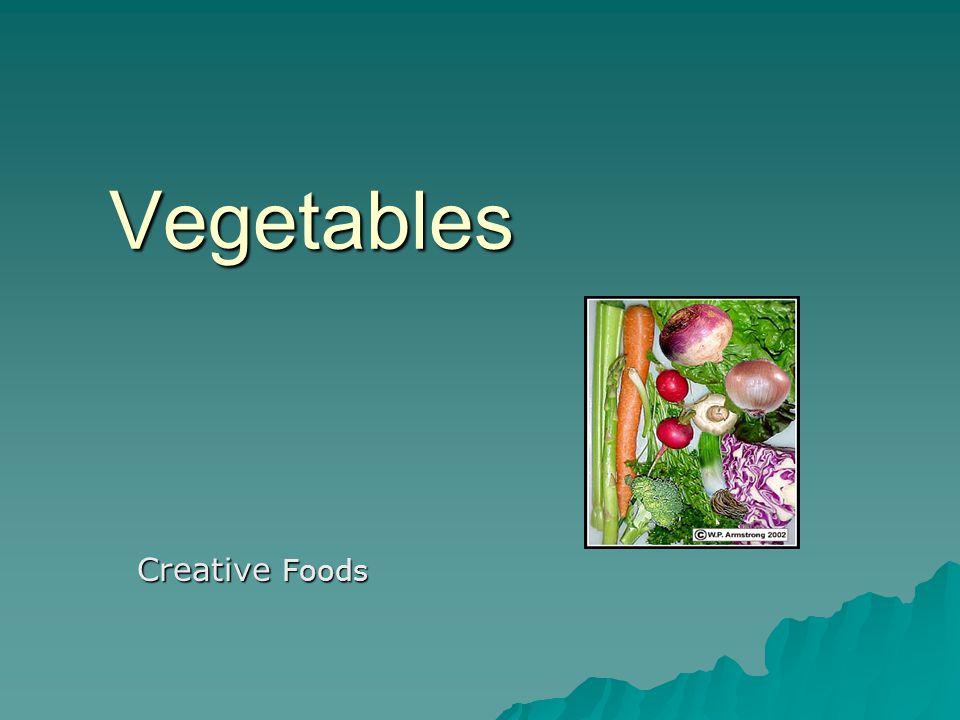 Vegetables Creative Foods