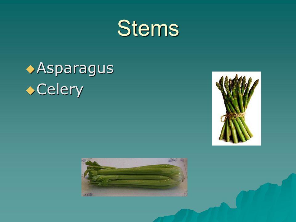 Stems  Asparagus  Celery