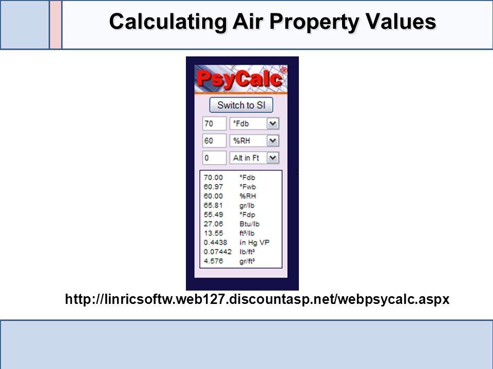 http://linricsoftw.web127.discountasp.net/webpsycalc.aspx Calculating Air Property Values