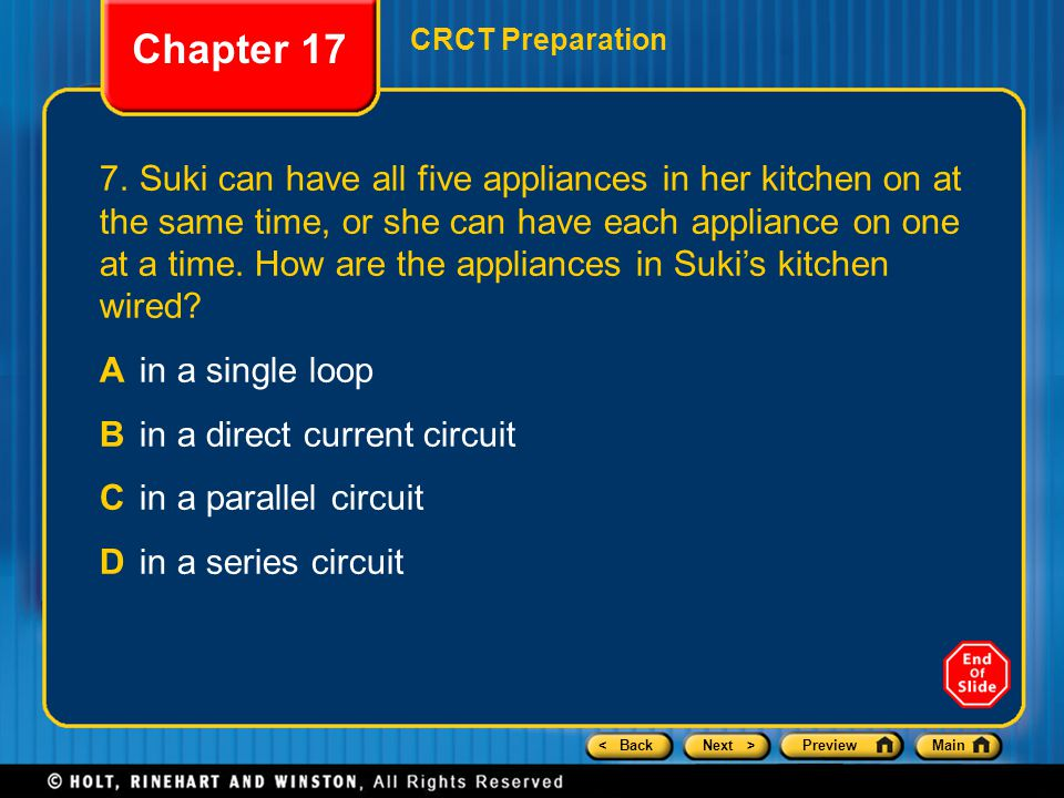 < BackNext >PreviewMain 7.Suki can have all five appliances in her kitchen on at the same time, or she can have each appliance on one at a time. How a