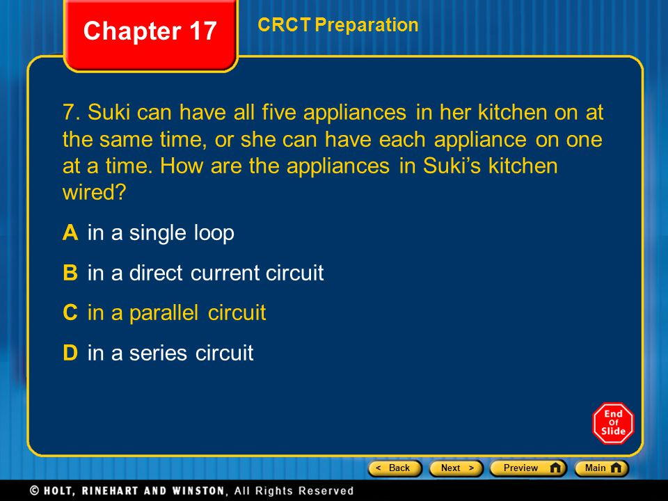 < BackNext >PreviewMain Chapter 17 CRCT Preparation 7.Suki can have all five appliances in her kitchen on at the same time, or she can have each appli