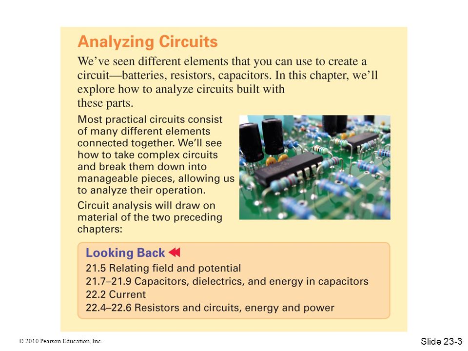 © 2010 Pearson Education, Inc. Capacitor Combinations Slide 23-30