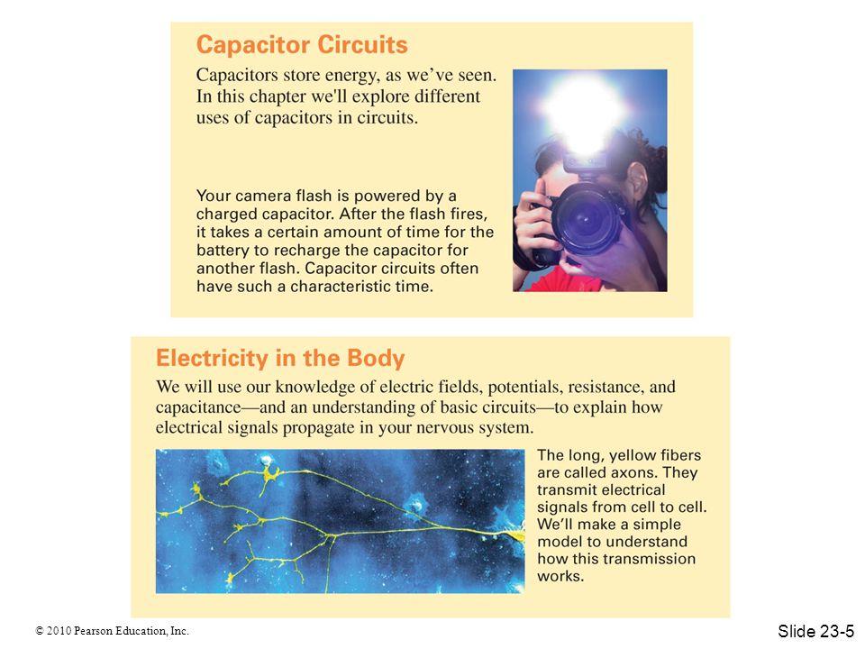 © 2010 Pearson Education, Inc. Series Resistors Slide 23-22