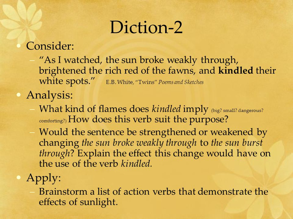 Diction-3 Consider: – An aged man is but a paltry thing.