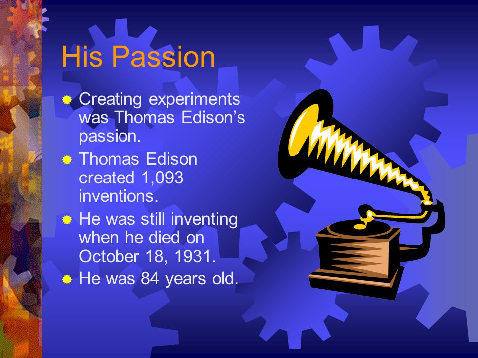 Personal Information  Thomas Edison is best known for perfecting the incandescent light bulb.  Thomas Edison was born in February 11, 1847 in Milan
