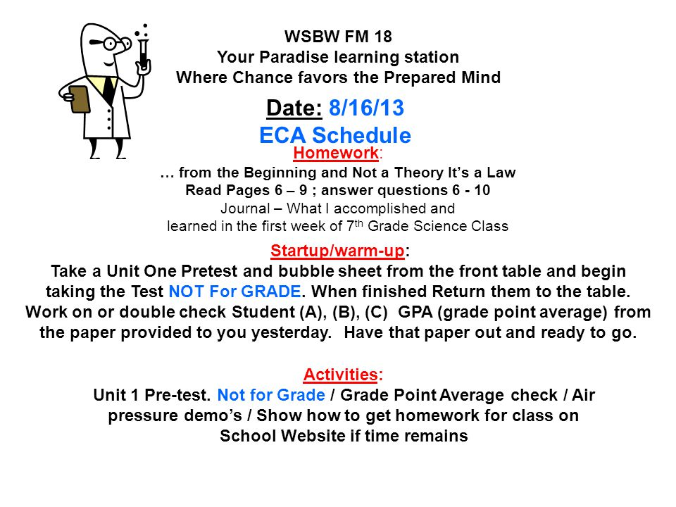 Homework: Lesson 7 Stressed Out pages 288 – 289 #'s; 9 & 10 WSLW FM 19 Your Paradise learning station Where Chance favors the Prepared Mind Date : 2/27/14 Shadow Data Day!.