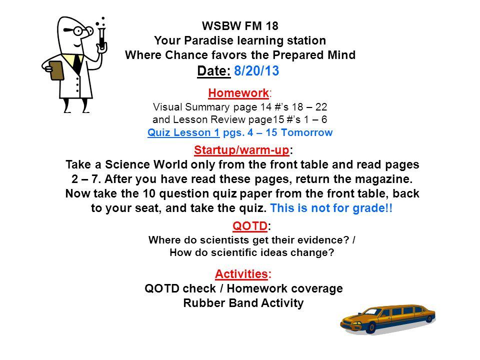 Homework: Go to www.Sciencebuddies.org take the survey.
