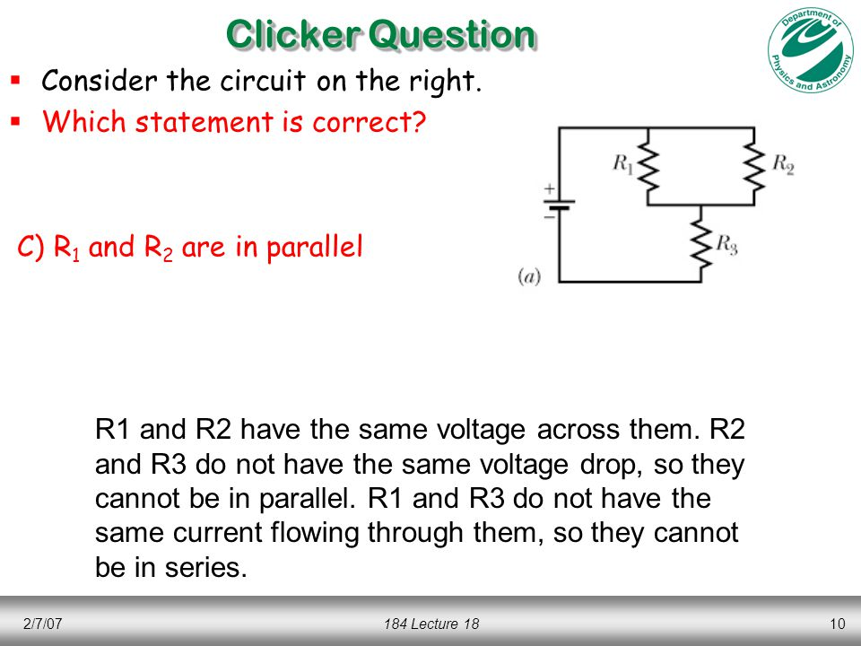 2/7/07184 Lecture 1810 Clicker Question  Consider the circuit on the right.