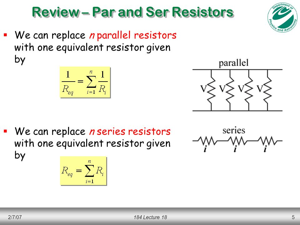 2/7/07184 Lecture 186 Example: Network of Resistors  Consider the network of resistors shown below  Calculate the current flowing in this circuit.