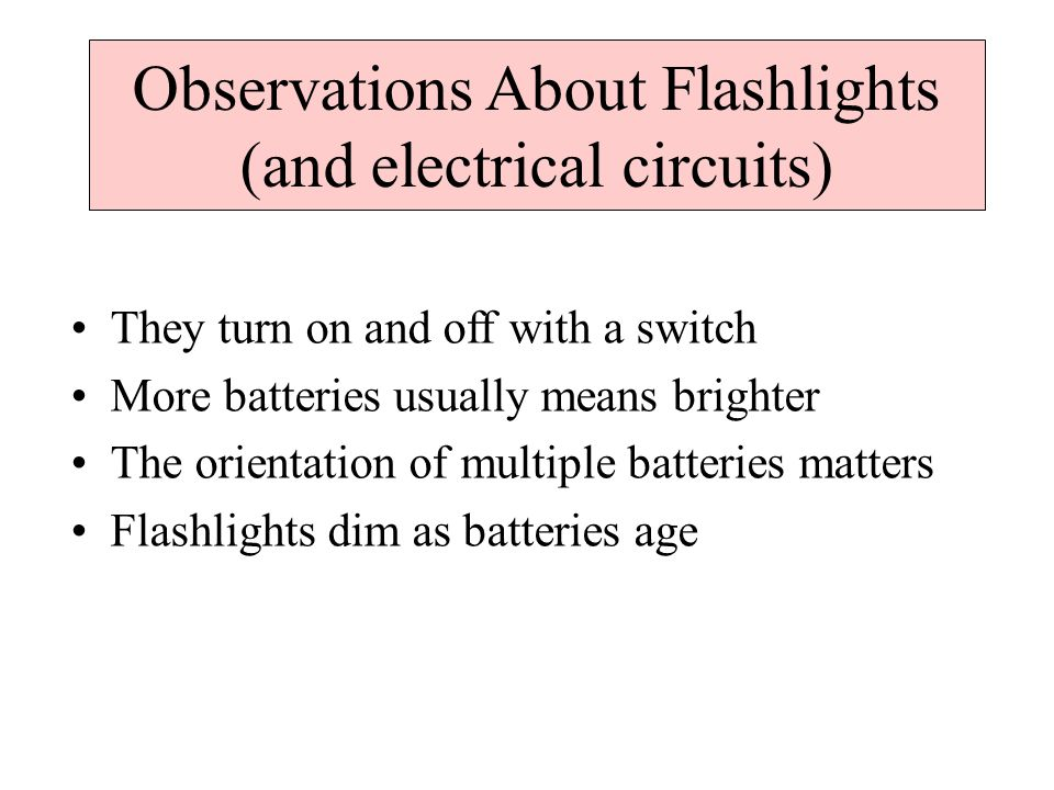 For a functioning battery we need: battery, switch, light bulb, wire.