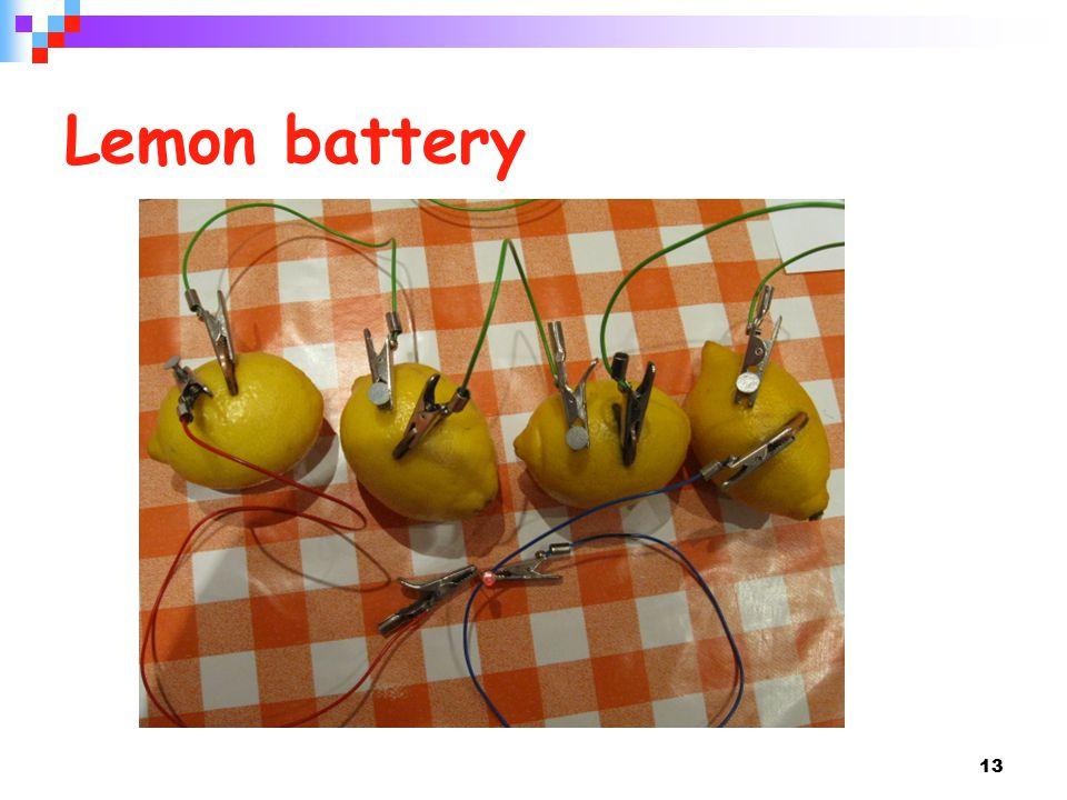 13 Lemon battery