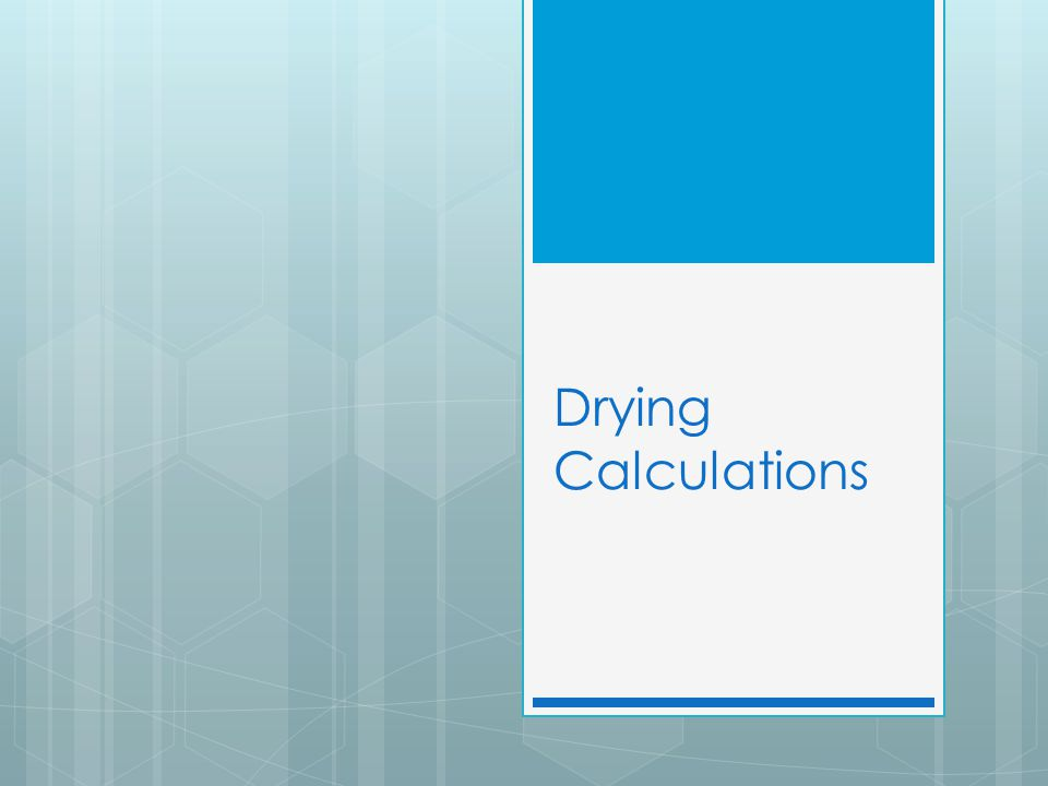 Drying Calculations