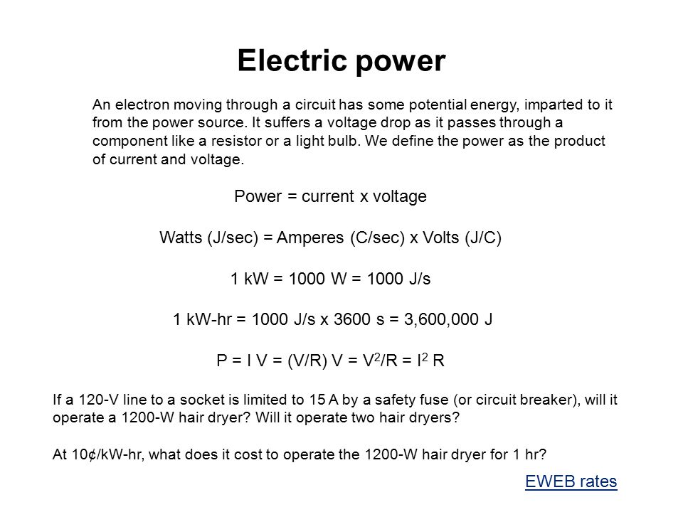 Electric power If a 120-V line to a socket is limited to 15 A by a safety fuse (or circuit breaker), will it operate a 1200-W hair dryer? Will it oper